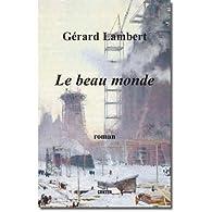 Le beau monde par Gérard Lambert