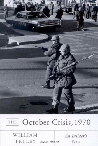 0773531181 - William Tetley: The October Crisis, 1970 : An Insiders View - كتاب