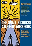 img - for The Small Business Start-Up Workbook: A step-by-step guide to starting the business you've dreamed of book / textbook / text book