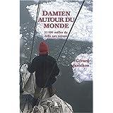 Damien Autour du Monde: 55000 Milles de Défis aux Océans
