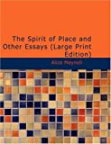 The Spirit of Place and Other Essays, Alice Meynell, 1426409931