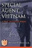 Special Agent, Vietnam, Douglass H. Hubbard, 1574889702