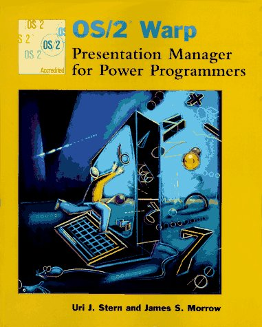OS/2 Warp Presentation Manager for Power Programmers by Wiley