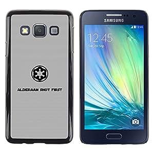 // PHONE CASE GIFT // Duro Estuche protector PC Cáscara Plástico Carcasa Funda Hard Protective Case for Samsung Galaxy A3 / Alderaan tiró primero /