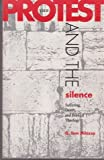 Protest and the Silence, G. Tom Milazzo, 0800625269