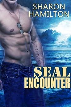 SEAL Encounter (SEAL Brotherhood Series) by [Hamilton, Sharon]
