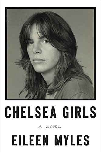 (Chelsea Girls: A Novel)