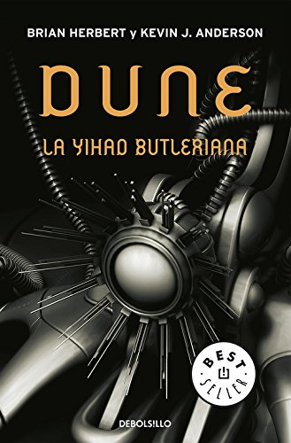 La Yihad Butleriana (Leyendas de Dune 1): 4 (BEST SELLER) Tapa blanda – 4 abr 2017 Frank Herbert DEBOLSILLO 8497936728 Science Fiction - Adventure