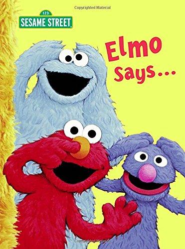 Elmo Says... (Sesame Street) (Big Bird's Favorites Board Books) (Bird Big Street Sesame Muppets)