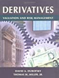 img - for Derivatives: Valuation and Risk Management by David A. Dubofsky (2002-07-15) book / textbook / text book