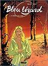 Bleu Lézard, tome 4 : Le Sourire du loup par Roels