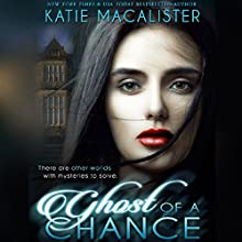 Ghost of a Chance Audiobook by Katie MacAlister Narrated by Tavia Gilbert