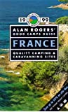 Alan Rogers' Good Camps Guide 1999: France