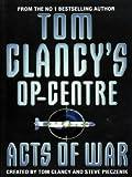 Acts of War (Tom Clancy's Op-Centre)