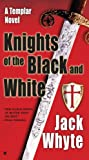 Knights of the Black and White, Jack Whyte, 0515143332