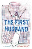 The First Husband, Laura Dave, 0670022675
