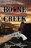 Boone Creek (Law & Order) (Volume 1)