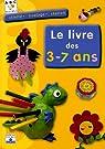 Le livre des 3-7 ans par Éditions Fleurus