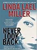 Never Look Back, Linda Lael Miller, 0786269383