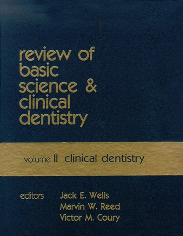 Review of Basic Science and Clinical Dentistry