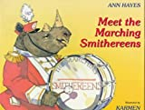 Meet the Marching Smithereens, Ann Hayes, 0152531580