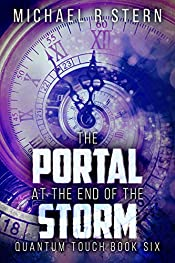 The Portal At The End Of The Storm (Quantum Touch Book 6)