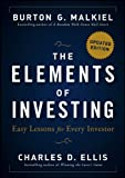 The Elements of Investing: Easy Lessons for Every Investor