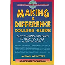 Making a Difference College Guide: Outstanding Colleges to Help You Make a Better World (Making a Difference College...