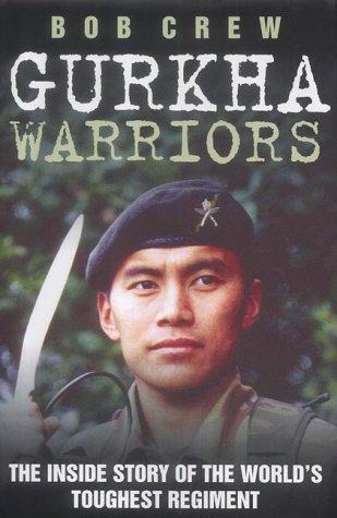 Download Gurkha Warriors: The Inside Story of the World's Toughest Regiment pdf epub