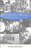 Kentucky Woman, Mary Ellen Klatte and William J. Crouch, 0945084846