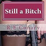 Still a Bitch: Rachel Cord Confidential Investigations   R. E. Conary