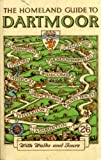 img - for The Homeland guide to Dartmoor book / textbook / text book