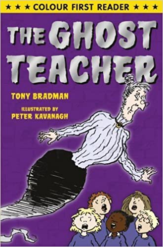 The Ghost Teacher (Colour First Reader) by Tony Bradman (2012-11-01)