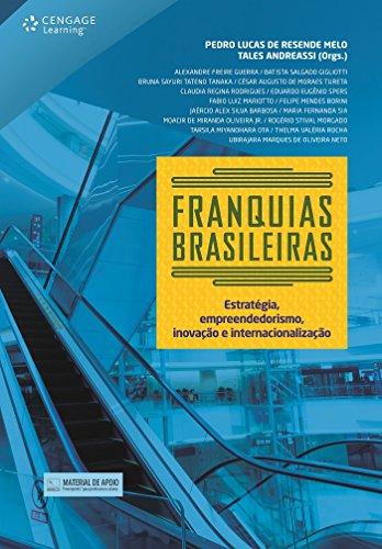 Franquias Brasileiras. Estratégia, Empreendedorismo, Inovação e Internacionalização