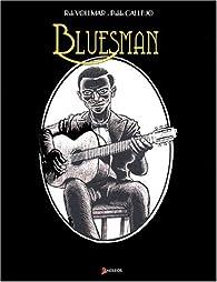 Bluesman, tome 1 par Rob Vollmar