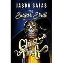 The Sugar Skull Ghost Thief