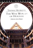 The Wise Woman of Hogsdon, Heywood, Thomas, 0878301690