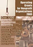 img - for Operating Grants for Nonprofit Organizations 2003 book / textbook / text book