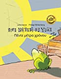 Five Meters of Time / Pente Metra Chr0nou: Children's Picture Book