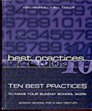 img - for Ten best practices: To make your Sunday school work book / textbook / text book