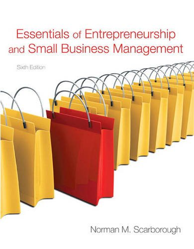Essentials of Entrepreneurship and Small Business Management (6th Edition)
