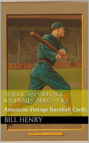 (American Vintage Baseball Cards Vol.1: American Vintage Baseball Cards (BASEBALL LEGENDS OF 1800-1900's))