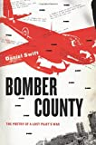 Bomber County, Daniel Swift, 0374273316