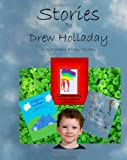 Stories by Drew Holladay, Drew Holladay, 1466321741