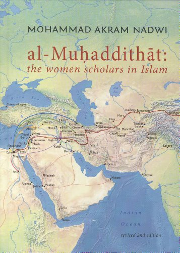 Al-Muhaddithat: The Women Scholars in Islam by Interface Publications
