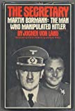 img - for Bormann: The Man Who Manipulated Hitler book / textbook / text book