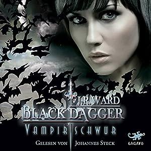 Vampirschwur (Black Dagger 17) Hörbuch