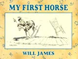 My First Horse, Will James, 0878424881