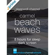Carmel Beach Waves 8 hours for sleep dark screen