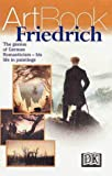 Friedrich, Caspar David Friedrich and Dorling Kindersley Publishing Staff, 0789448548